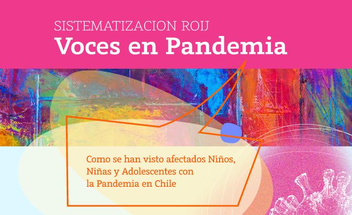 RED DE ONGs DE INFANCIA Y JUVENTUD ROIJ CHILE PUBLICA DOCUMENTO SOBRE AFECTACIÓN DE NNA EN PANDEMIA COVID19